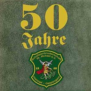 Das Festbuch zu 50 Jahren Geistinger Schützen